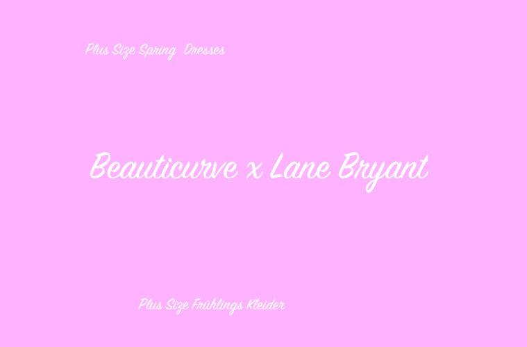 BeauticurvexLaneBryant